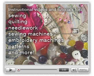 Instructional sewing videos and tutorials